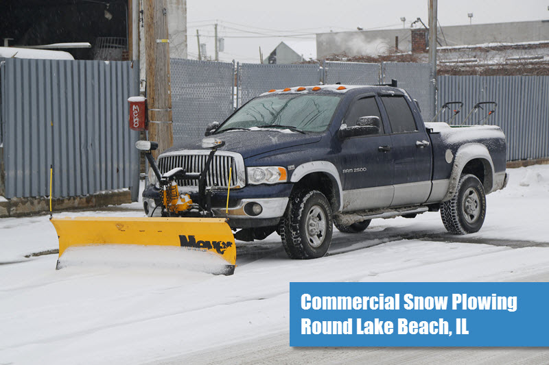 Commercial Snow Plowing in Round Lake Beach, IL
